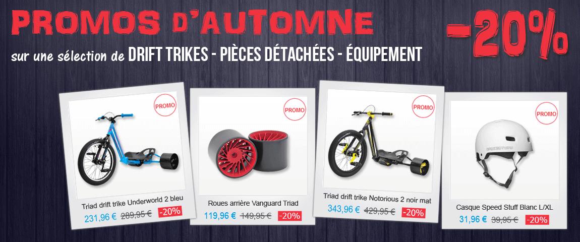 Promos d'AUTOMNE 2016 - Drift Trikes - Pièces Détachées - Équipement