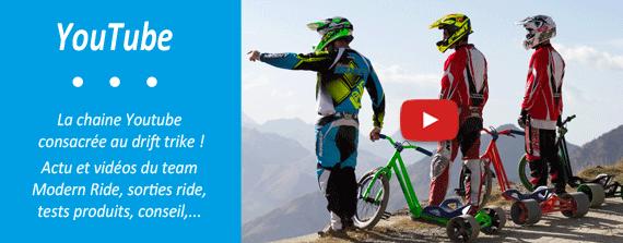 Regardez nos vidéos sur notre chaine YouTube Modern Ride - Drift Trike
